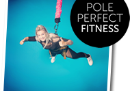 Jane Cole, Pole Perfect Fitness